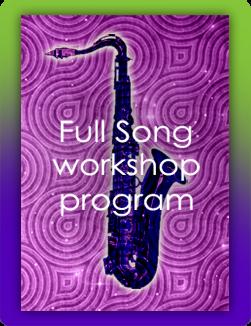 Full Song workshop program - learn to improvise like a