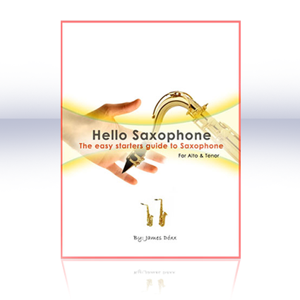 Hello-Saxophone-guide-for-beginners - how to play the saxophone - learn to play the saxophone